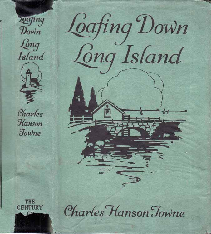 Loafing Down Long Island. Charles Hanson TOWNE