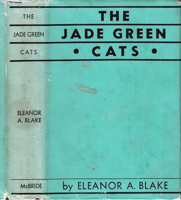 The Jade Green Cats. Eleanor A. BLAKE