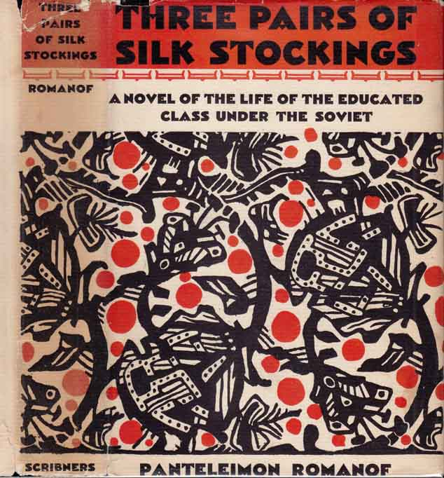 Three Pairs of Silk Stockings: A Novel of the Life of Educated Class Under the Soviet....