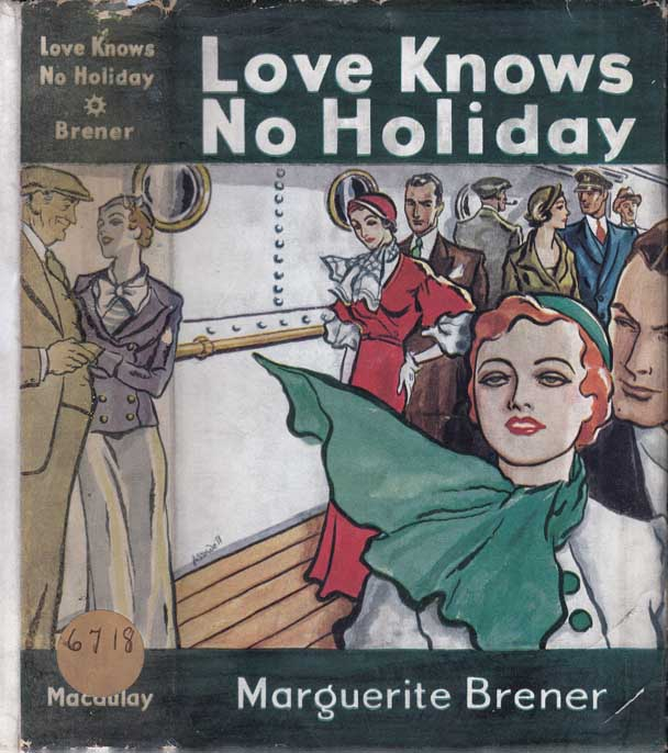 Love Knows No Holidays. Marguerite BRENER