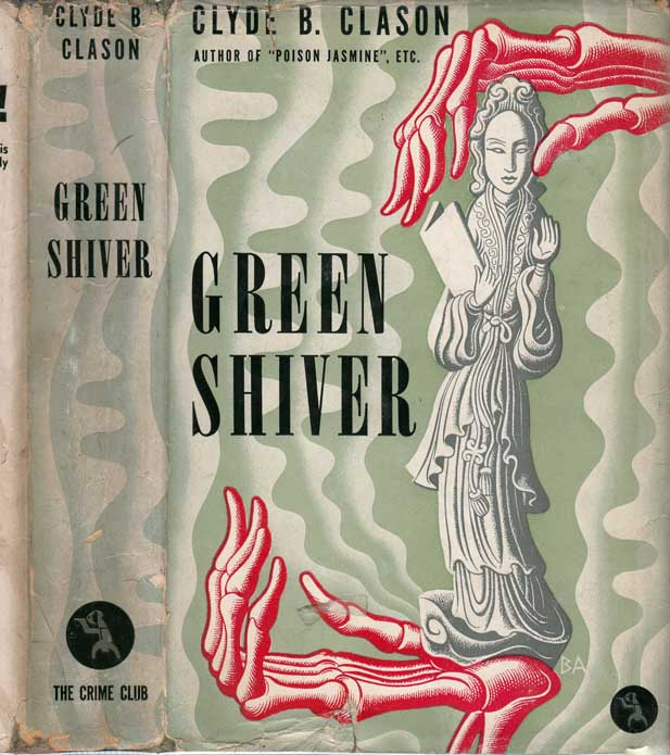 Green Shiver, A Theocritus Lucius Westborough Story. Clyde B. CLASON