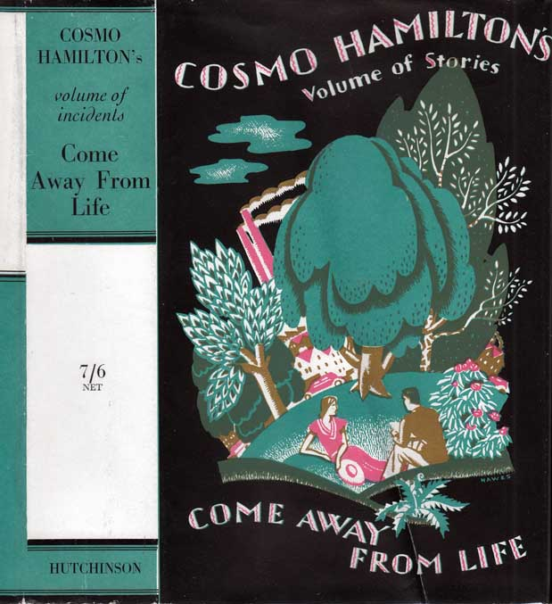 Come Away From Life (and other incidents). Cosmo HAMILTON.