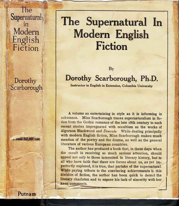 The Supernatural in Modern English Fiction. Dorothy Ph D. SCARBOROUGH.