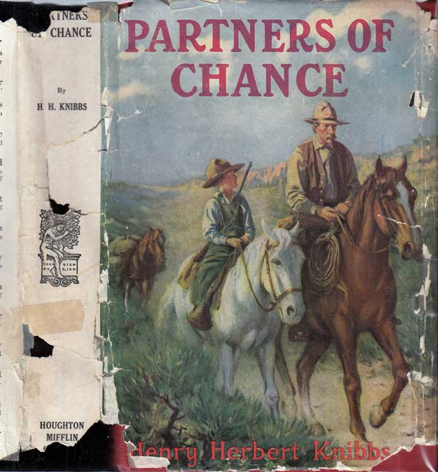 Partners of Chance. Henry Herbert KNIBBS.