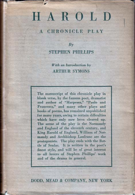 Harold, A Chronicle Play. Stephen PHILLIPS