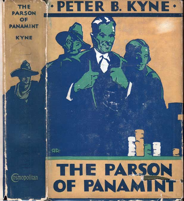 The Parson of Panamint. Peter B. KYNE.