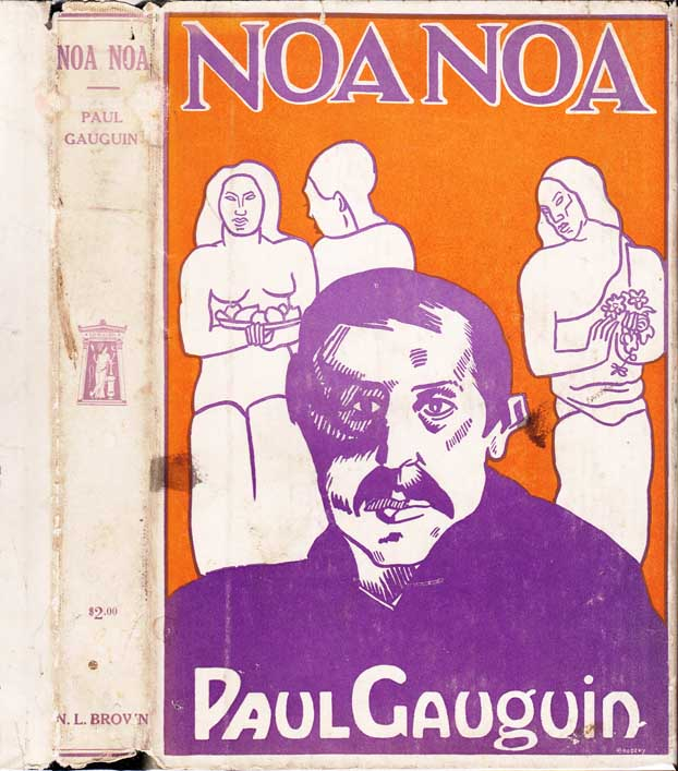 Noa Noa. Paul GAUGUIN.