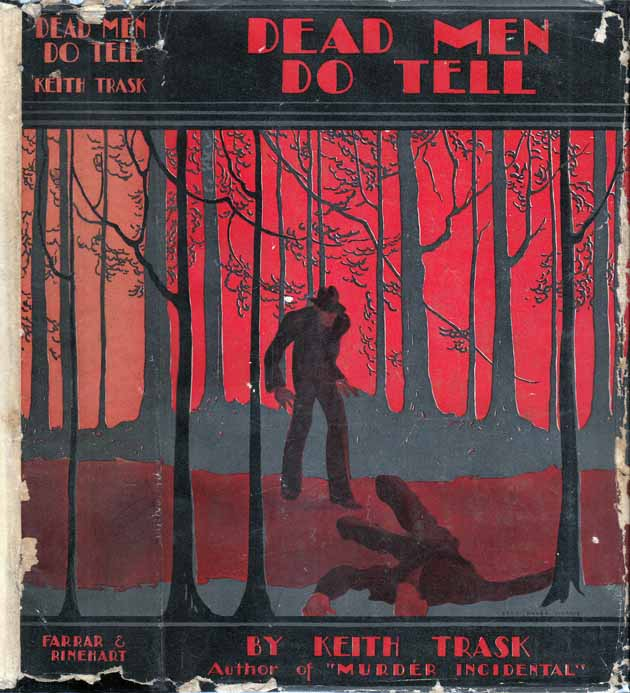 Dead Men do Tell. Keith TRASK