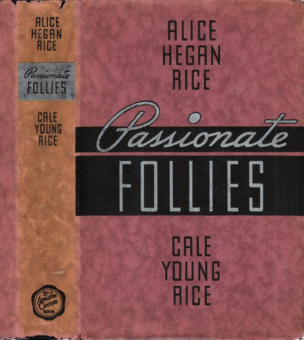 Passionate Follies, Alternate Tales. Alice Hegan RICE, Cale Young
