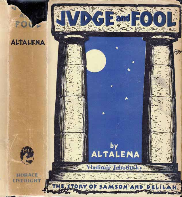 Judge and Fool. ALTALENA, Vladimir JABOTINSKY