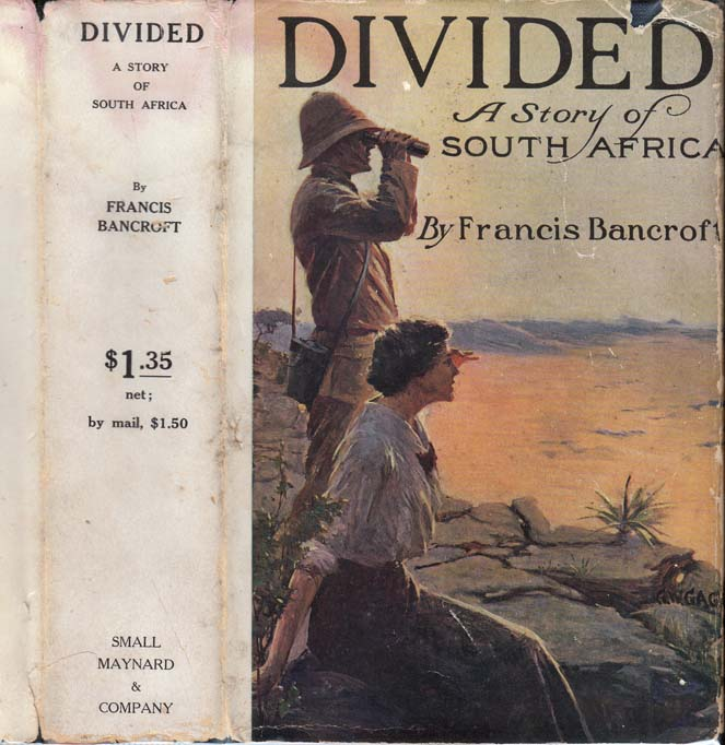 Divided, A Story of the Veldt. Francis BANCROFT