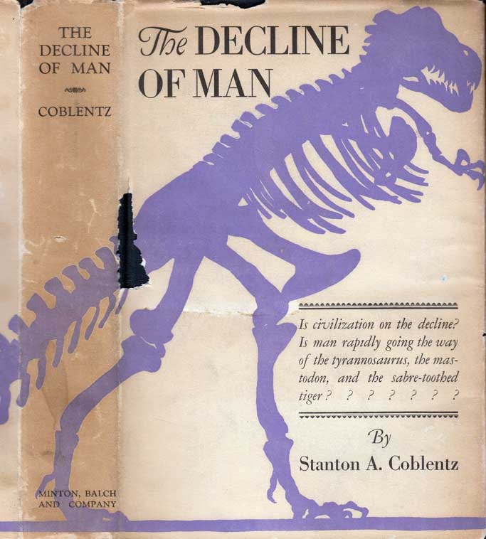 The Decline of Man. Stanton A. COBLENTZ.