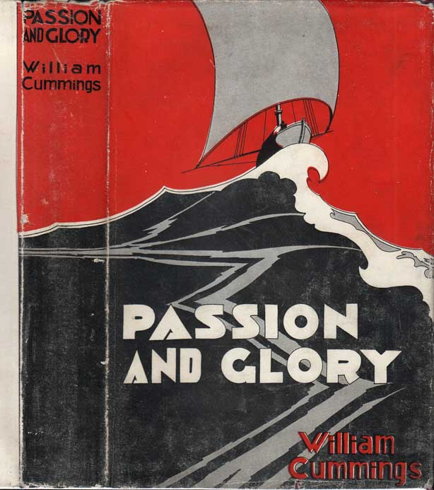 Passion and Glory [SIGNED]. William CUMMINGS
