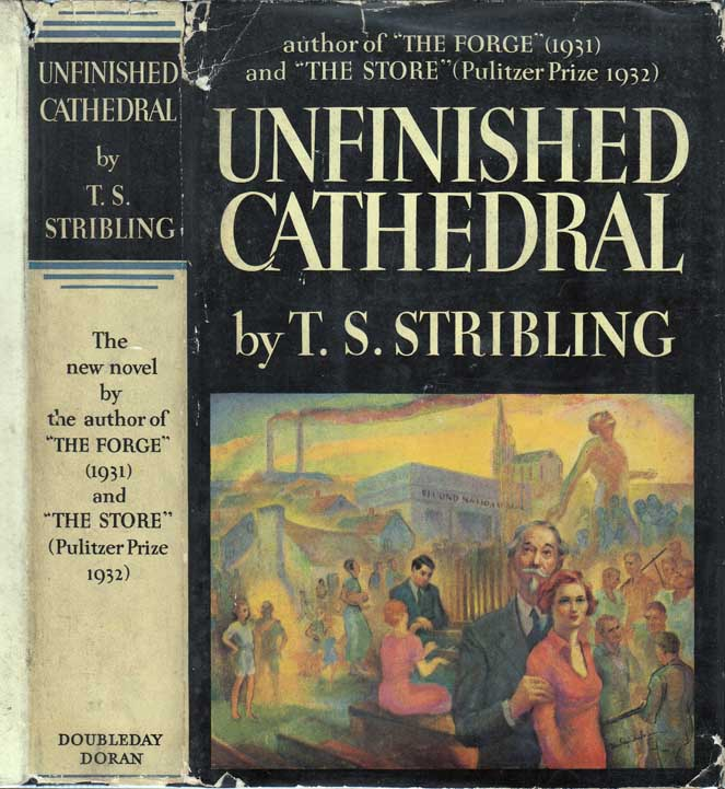 Unfinished Cathedral. T. S. STRIBLING