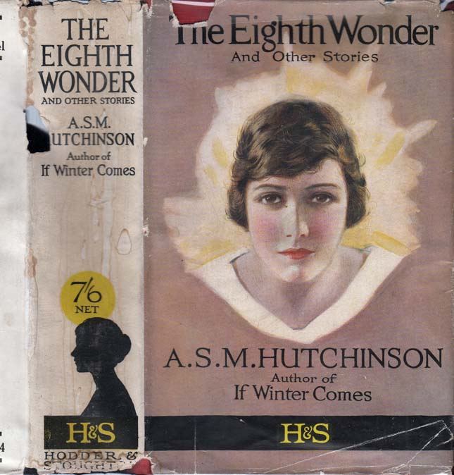 The Eighth Wonder. A. S. M. HUTCHINSON.