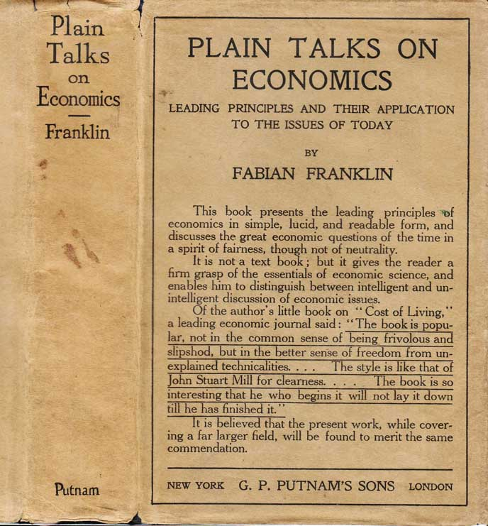 Plain Talks On Economics: Leading Principles and Their Application to the Issues of Today. Fabian...