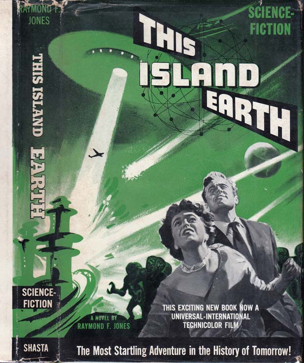 This Island Earth. Raymond F. JONES.