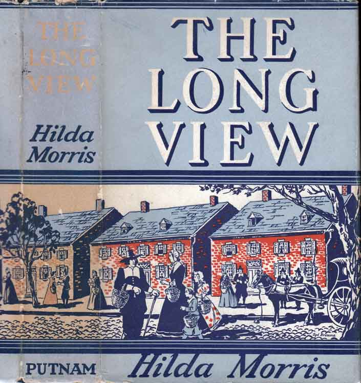 The Long View. Hilda MORRIS.