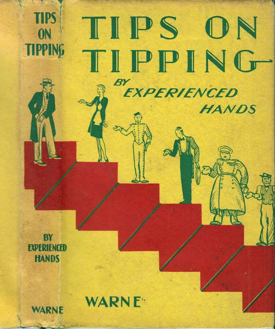 Tips on Tipping. ANONYMOUS, Experienced Hands