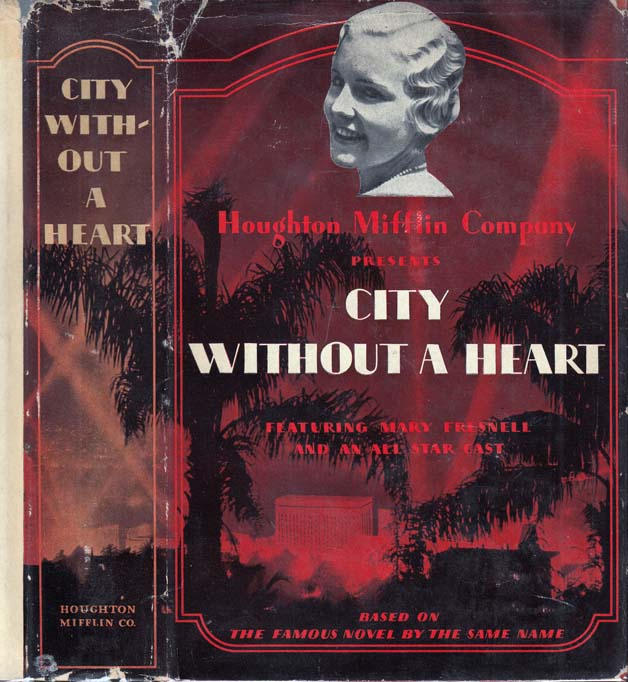 City Without a Heart [HOLLYWOOD NOVEL]. ANONYMOUS, Roland PERTWEE.