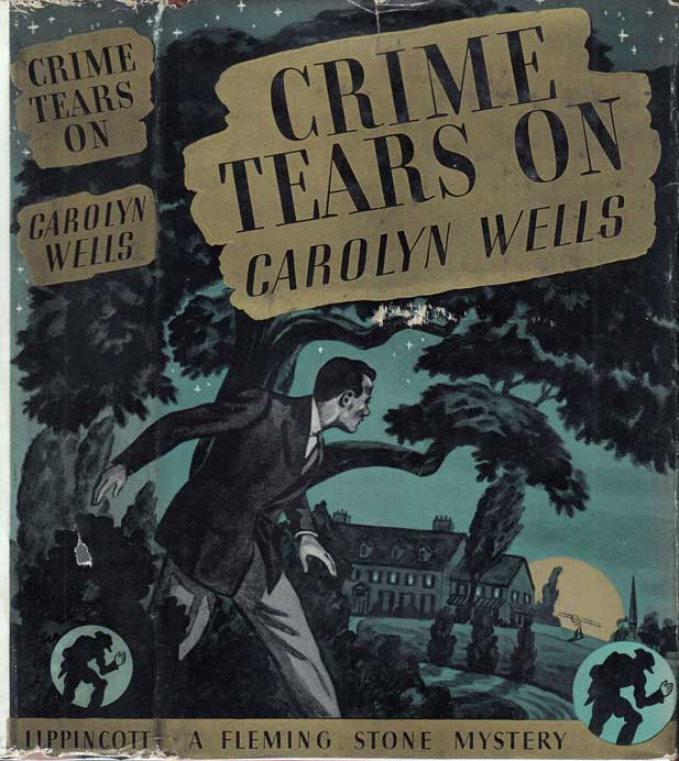 Crime Tears On [HOLLYWOOD NOVEL]. Carolyn WELLS.