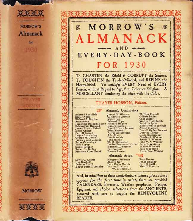 In, Morrow's Almanack and Every Day Book for 1930. Thayer HOBSON, Richard HUGHES Achmed ABDULLAH, Don MARQUIS.
