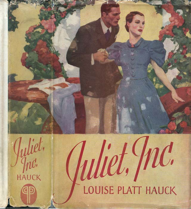 Juliet, Inc. [HOLLYWOOD NOVEL]. Louise Platt HAUCK