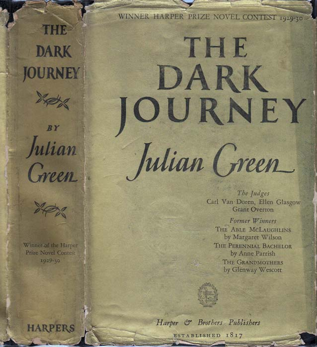 The Dark Journey. Julian GREEN