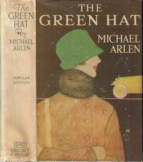 The Green Hat. Michael ARLEN.
