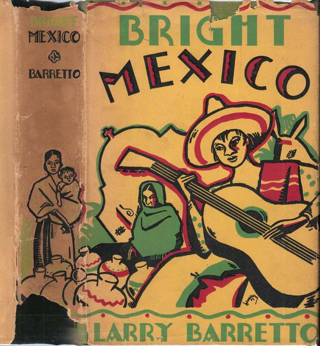 Bright Mexico. Larry BARRETTO