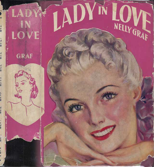 Lady in Love [SIGNED AND INSCRIBED]. Nelly GRAF.