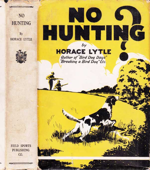 No Hunting? Horace LYTLE.