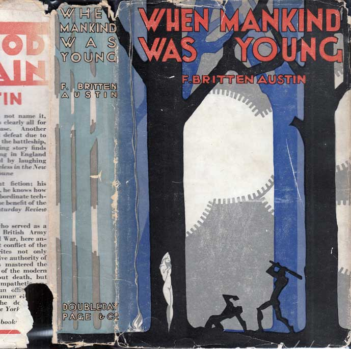 When Mankind Was Young. F. Britten AUSTIN.