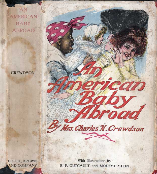 An American Baby Abroad, How He Played Cupid to a Kentucky Beauty. Mrs. Charles N. CREWDSON