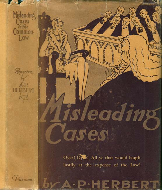Misleading Cases in the Common Law. A. P. HERBERT.