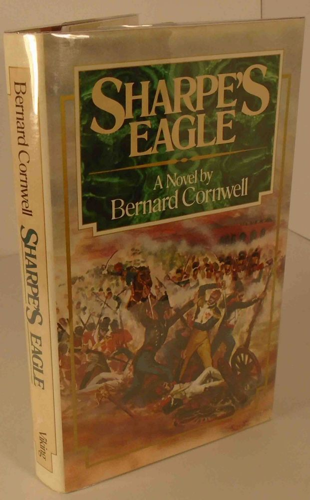 Sharpe's Eagle (SIGNED AND INSCRIBED). Bernard CORNWELL