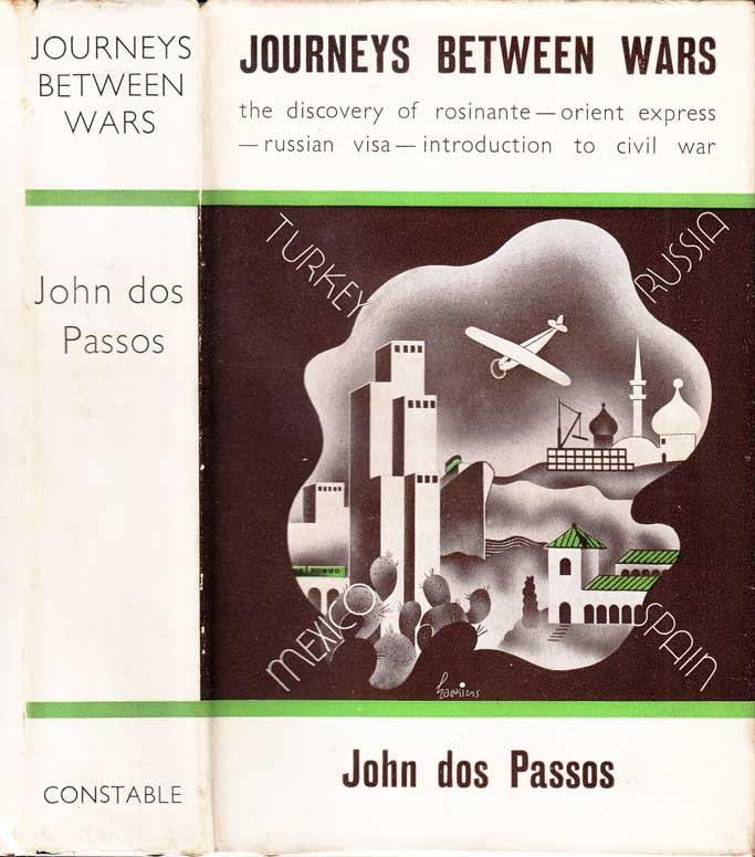 Journeys Between Wars. John DOS PASSOS