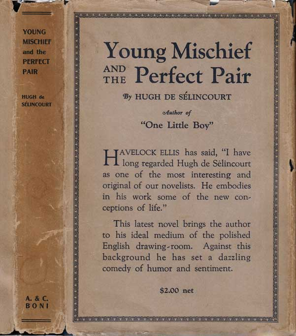 Young Mischief and the Perfect Pair. Hugh DE SELINCOURT.