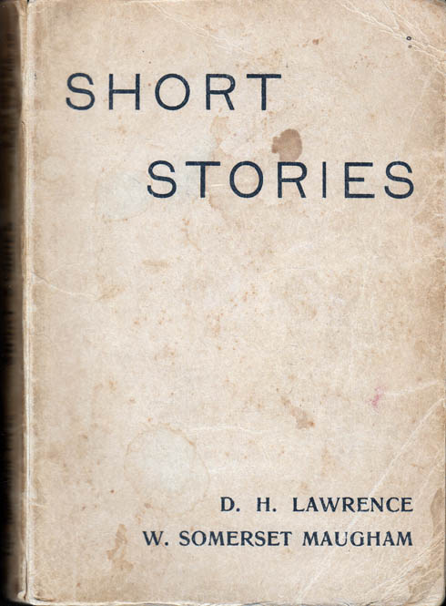 Short Stories. W. Somerset MAUGHAM, D. H. LAWRENCE.
