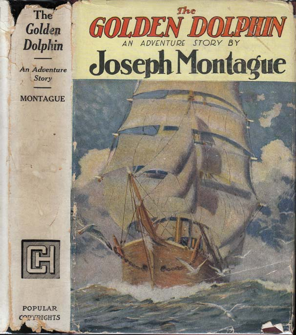 The Golden Dolphin. Joseph MONTAGUE