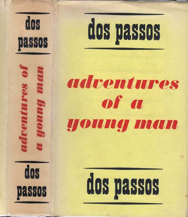 Adventures of a Young Man. DOS PASSOS John