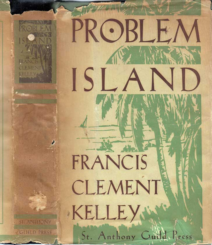 Problem Island. Francis Clement KELLEY