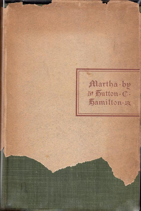 Martha [A Play]. Hutton C. HAMILTON