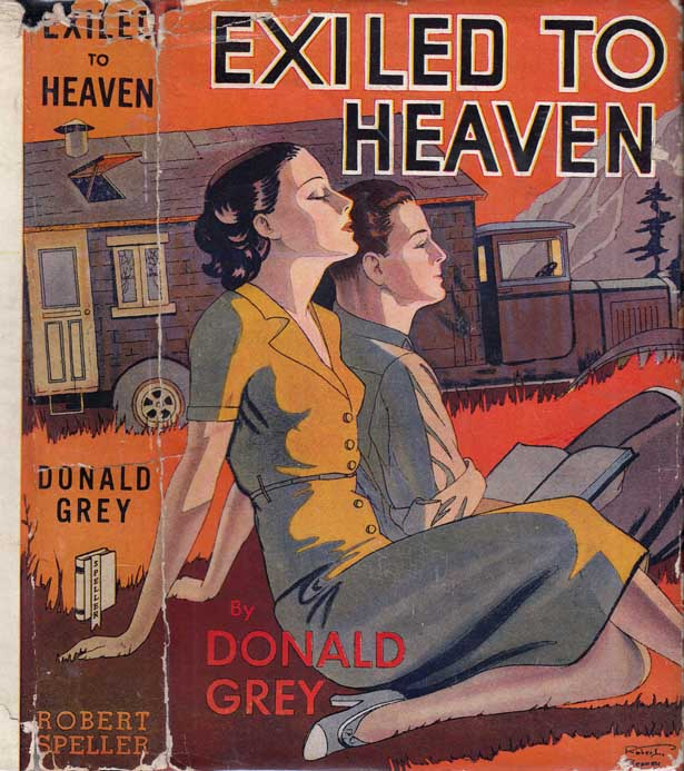 Exiled to Heaven [CAMPER FICTION]. Donald GREY