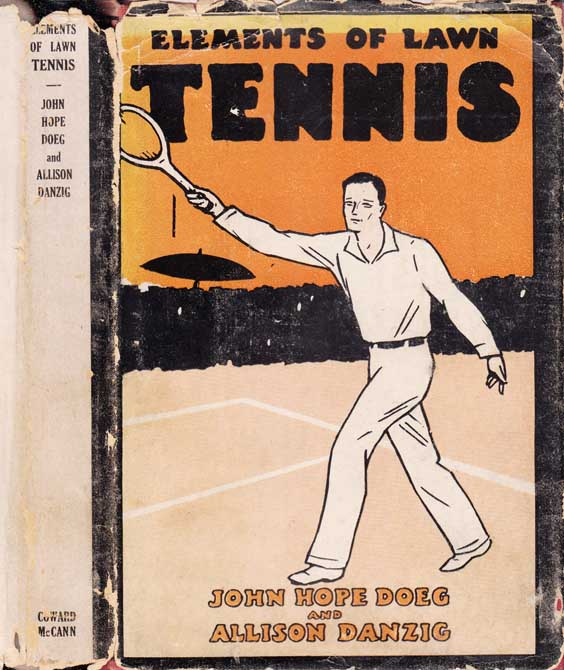 Elements of Lawn Tennis. John Hope DOEG, Allison DANZIG