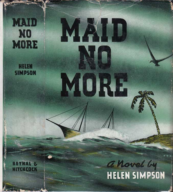 Maid No More. Helen SIMPSON.