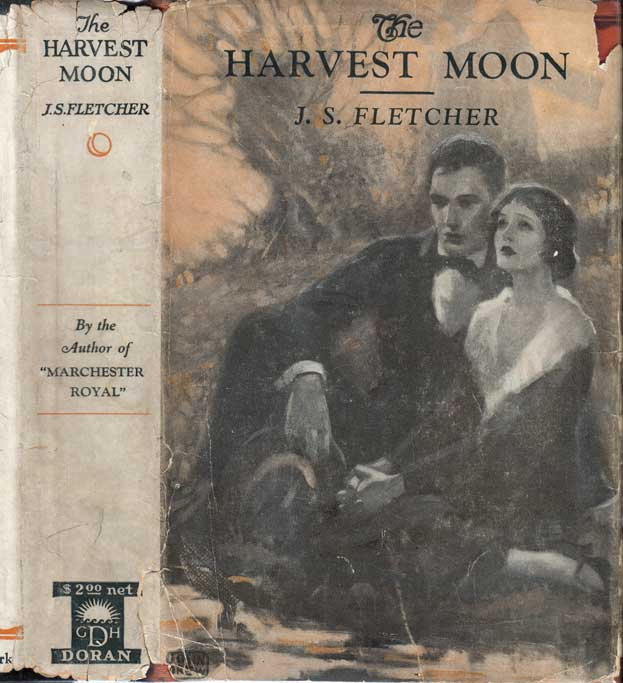 The Harvest Moon. J. S. FLETCHER.