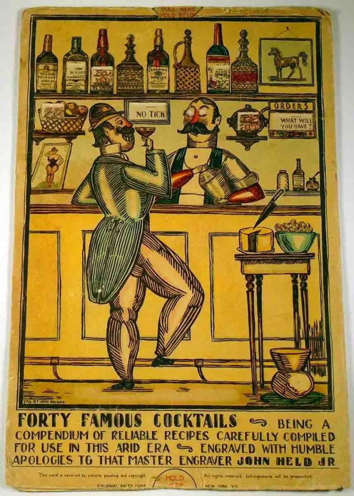 Forty Famous Cocktails. Being a Compendium of Reliable Recipes Carefully Compiled for use in this...