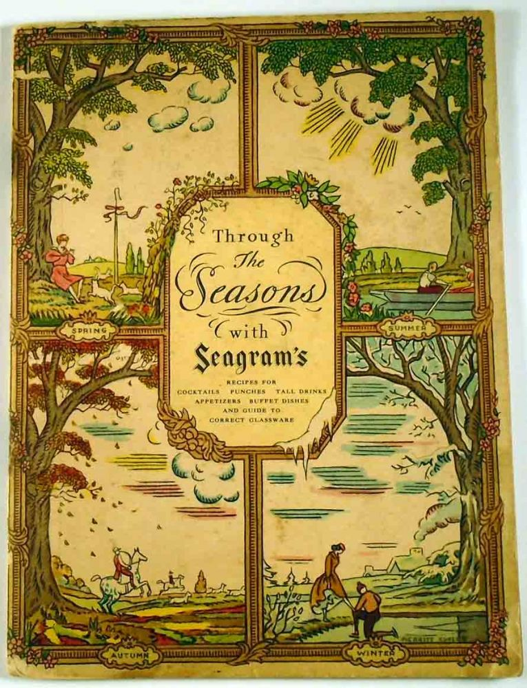 Through the Seasons with Seagram's. SEAGRAM'S