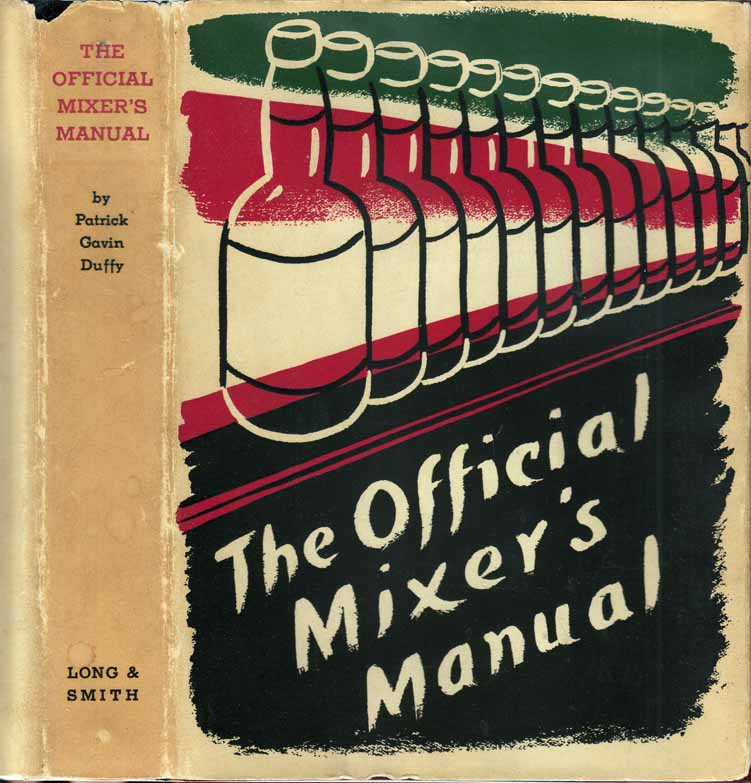 The Official Mixer's Manual. Patrick Gavin DUFFY